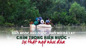 Đảo ngọc phú quốc, phố núi Đà lạt chìm trong biển nước - thật như đùa - 7f9fe5191b7cb9bfa4f86dcd65d5c1f5-300x169 - Đảo ngọc Phú Quốc, phố núi Đà Lạt chìm trong biển nước – thật như đùa