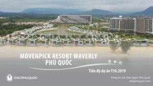 Tiến độ xây dựng dự án Movenpick Resort Waverly Phú Quốc movenpick resort waverly phú quốc - Tiến-độ-xây-dựng-dự-án-Movenpick-Resort-Waverly-Phú-Quốc-300x168 - Tiến độ xây dựng dự án Movenpick Resort Waverly Phú Quốc – Tháng 10.2019